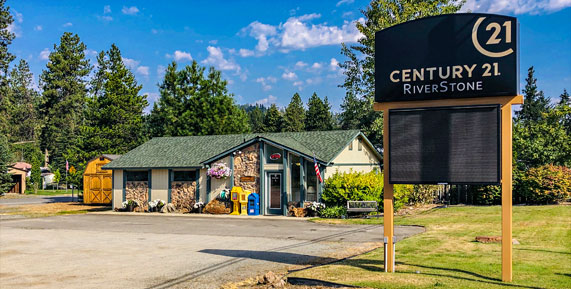 Century 21 RiverStone in Priest River, Idaho19 W. Beardmore  Priest River, Idaho 83856  office (208) 448-0901